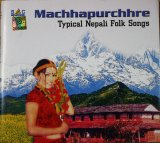 Machhapurchhre / Typical Nepali Folk Songs